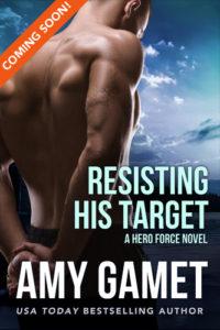 Resisting His Target Coming Soon